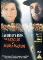 Dítě všech aneb Záchrana Jessiky McClureové (1989) [TV film] - Everybody's Baby: The Rescue of Jessica McClure - FDb.cz