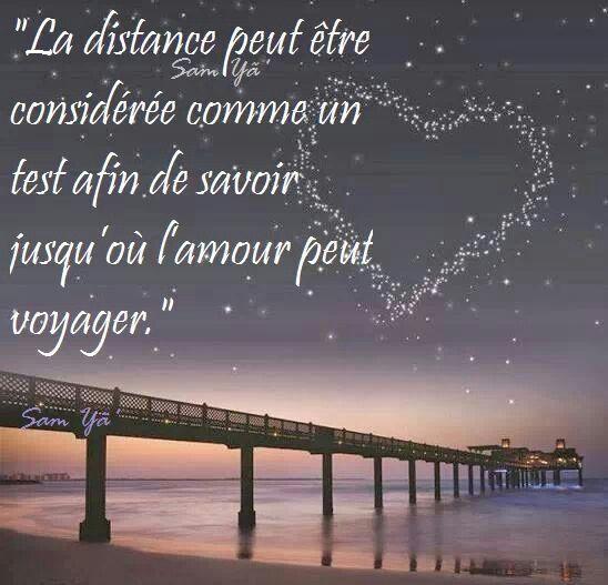 """Amour - Citation - """"La distance peut être considérée comme un test afin de savoir jusqu'où l'amour peut voyager."""" ..."""