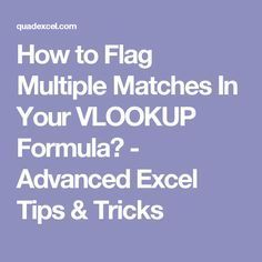 How to Flag Multiple Matches In Your VLOOKUP Formula? - Advanced Excel Tips & Tricks
