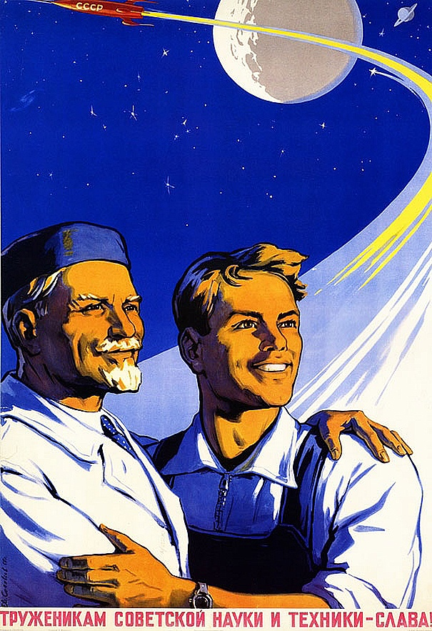 Toilers of Soviet science and technology - GLORY!