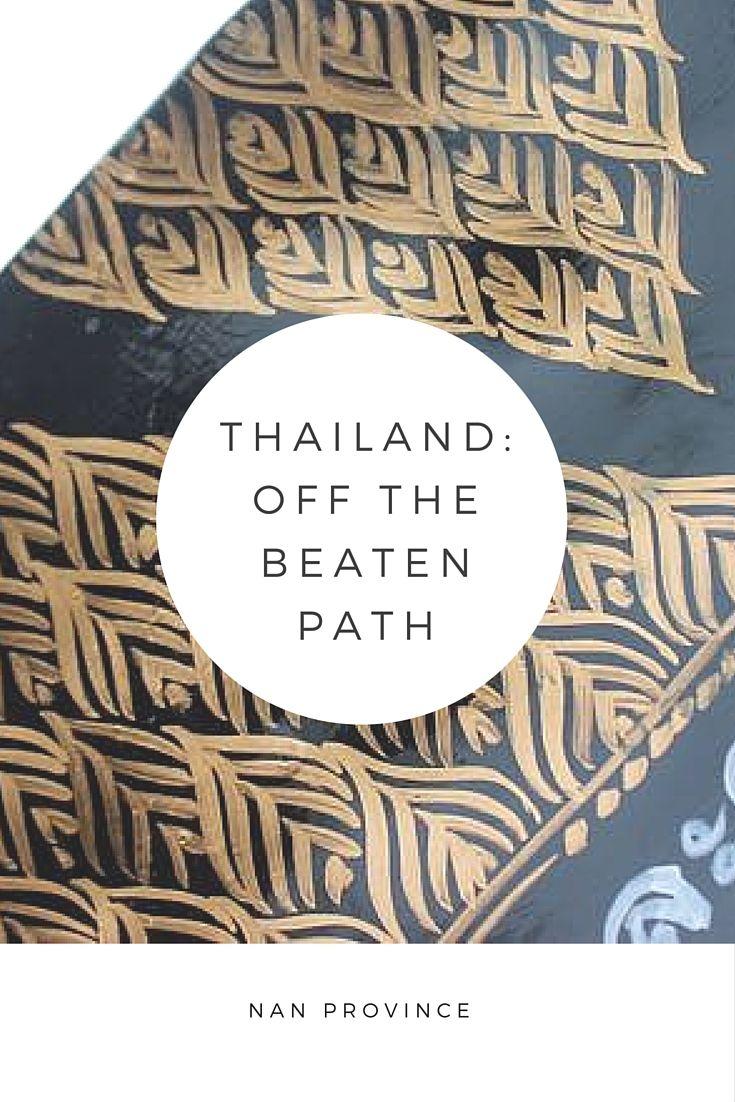 Thailand Travel Off the Beaten Path