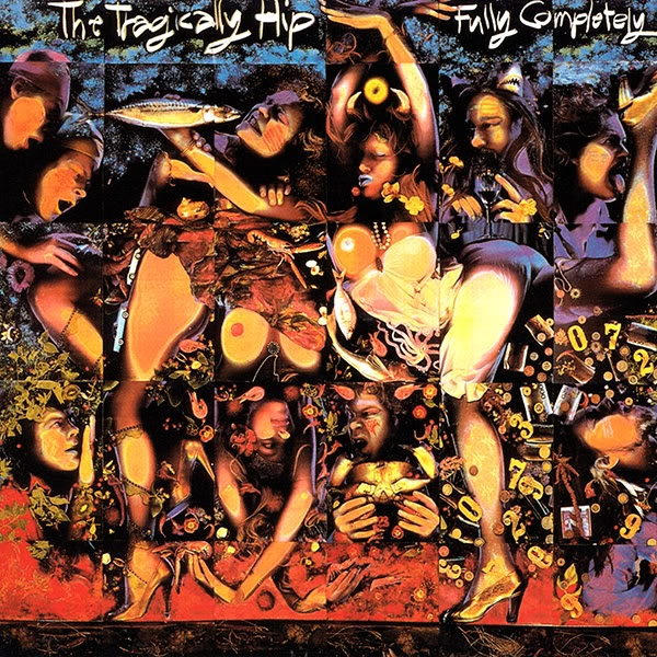 The Tragically Hip - Fully Completely (awesome album that has all good music - why they never got popular in US you will never know)