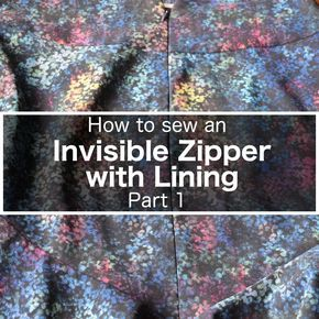 Invisible Zipper with Lining Installation - Part 1 - Itch To Stitch - http://itch-to-stitch.com/invisible-zipper-lining-installation-part-1/