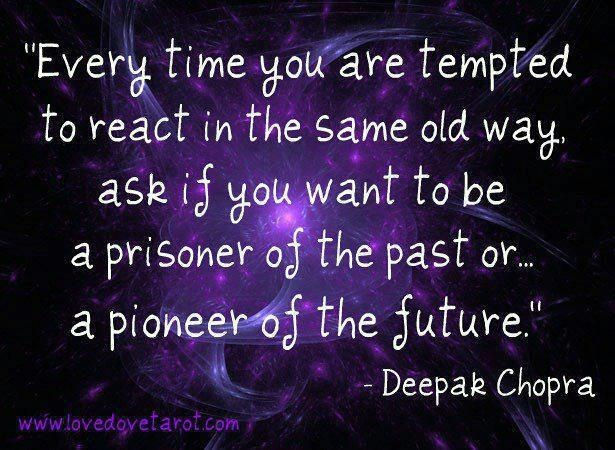 Deepak Chopra quote that I am working on....not always successful but making progress.: Pioneer Day, Words Of Wisdom, Remember This, Gym Motivation, Deepak Chopra, For The Future, Relationships, Pictures Quotes, Moving Forward
