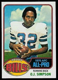 #6 O.J.Simpson Careful, he may have an hour to kill. O.J. Simpson, Buffalo Bills (Football Card) 1976 Topps #300 by Topps. $4.70. 1976 Topps #300 Compares to Tiki Barber, Eric Dickerson*, Ahman Green, Roger Craig, Priest Holmes, Larry Brown, Chuck Foreman, Lydell Mitchell, Lawrence McCutcheon, James Brooks