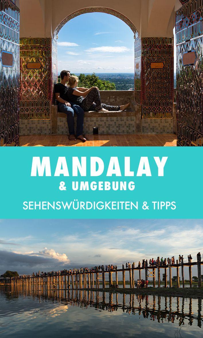 Mandalay und Umgebung haben so viele Highlights zu bieten, dass du hier ohne Probleme eine Woche verbringen kannst. Wir zeigen dir, was dich in Mandalay erwartet und geben dir unsere Tipps.