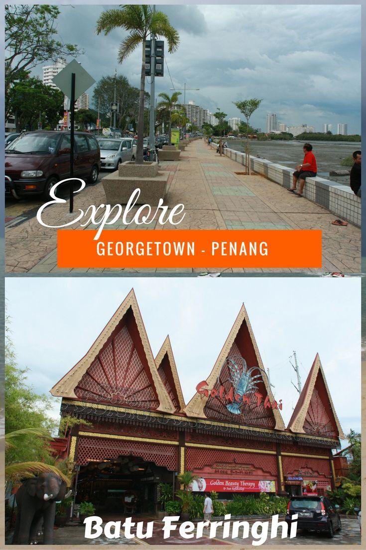 Explore Georgetown and Batu Ferringhi in Penang with ozasiatraveller. Penang offersGreat food, shopping and beautiful beaches