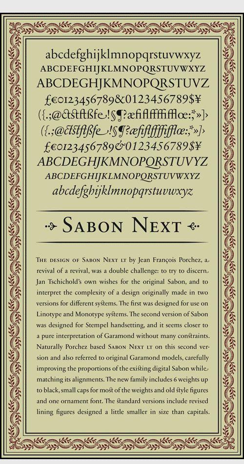 Sabon font, Tschichold. Após algumas criticas à sua modernidade faz uma reflexão e faz uma nova tipografia baseada nos príncipios antigos.