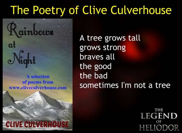 A Tree Grows Tall - Poem from the Rainbows at Night Poetry Collection by poet Clive Culverhouse at The Legend Of Heliodor blog mental health depression