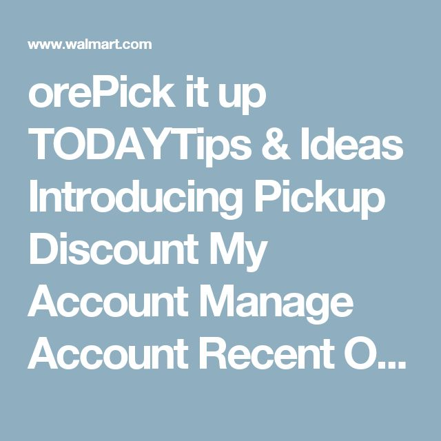 orePick it up TODAYTips & Ideas Introducing Pickup Discount My Account Manage Account  Recent Orders Manage Profile Shipping Addresses Credit Cards Gift Cards Communication Preferences Orders  Order History Start a Return Tire Orders Personalized Orders Pharmacy Orders Photo Center Account VUDU Account Music Downloads Customer Service  Help and FAQs Contact Us Reorder items you buy the most.Reorder items you buy the most Recent orders