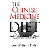 The Chinese Medicine Diet (Kindle Edition)By Lee William Tisler