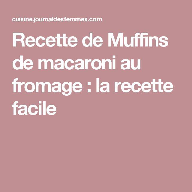 Recette de Muffins de macaroni au fromage : la recette facile