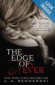 Just finished this book.... I have to say it is one of the best books I've read. The Edge of Never: J .A. Redmerski