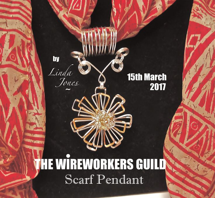 Check out: http://www.wireworkersguild.blogspot.com/ for Scarf Pendant inspiration! (Blog post:15th March 2017)