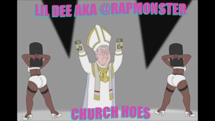 Lil Dee aka @Rapmonster - Church Hoes