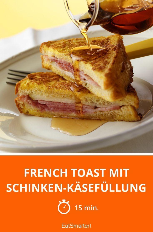 French Toast mit Schinken-Käsefüllung - smarter - Zeit: 15 Min. | eatsmarter.de