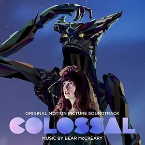 Original Motion Picture Soundtrack (OST) to the movie Colossal (2017). Music composed by Bear McCreary.    Colossal Soundtrack by @bearmccreary #Colossal #soundtrack #Movie #LakeshoreRecords #Tracklist #BearMcCreary