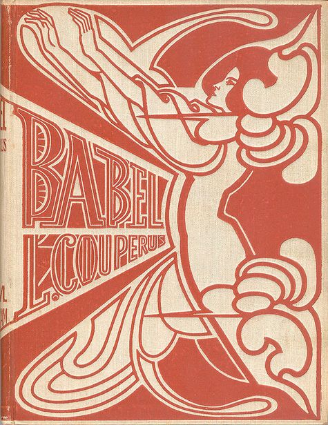 """Book cover by Jan Toorop, 1901, """"Babel"""" by Louis Couperus."""