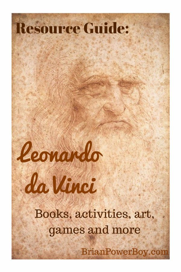 Have fun and learn with this Leonardo da Vinci Unit Study. Books, art, activities, games, quotes and more. Boys Learning resources.
