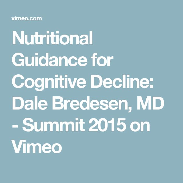 Nutritional Guidance for Cognitive Decline: Dale Bredesen, MD - Summit 2015 on Vimeo