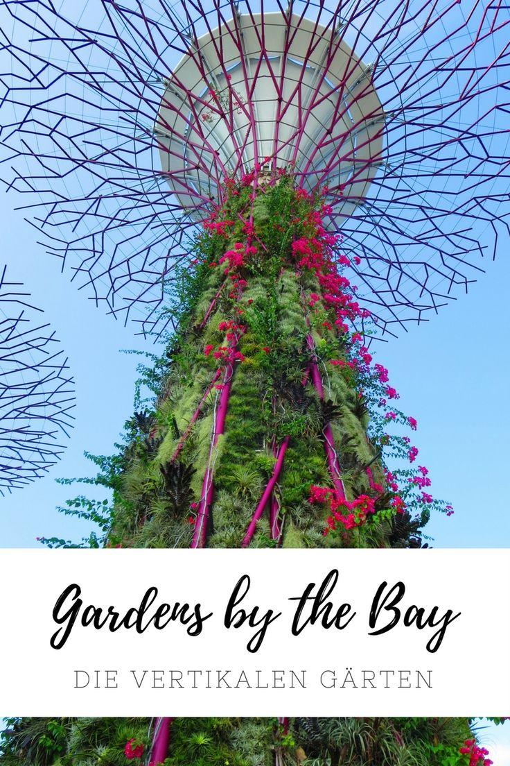 Gardens by the Bay - Die vertikalen Gärten