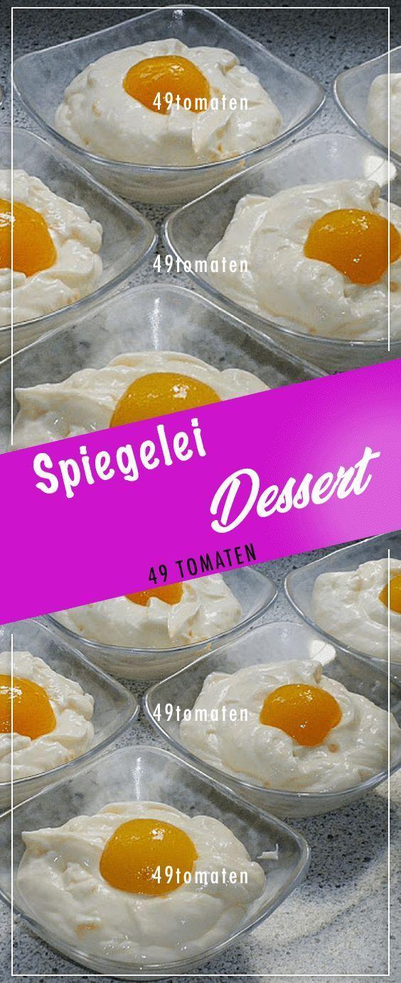 Spiegelei Dessert.#Kochen #Rezepte #einfach #köst…