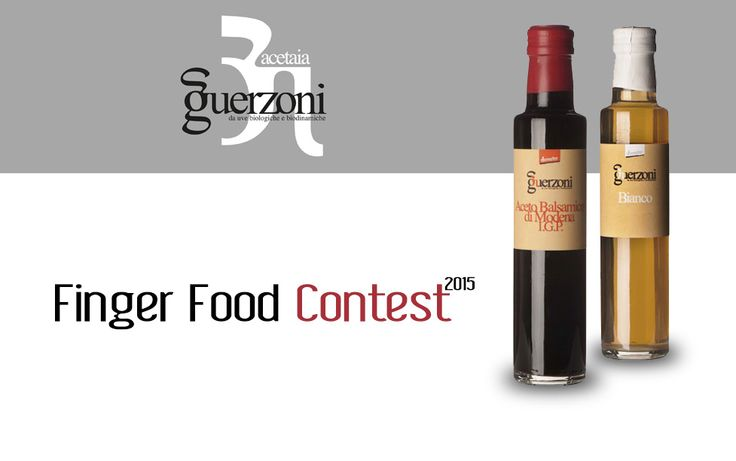 Finger Food Contest 2015 | Acetaia Guerzoni Aceto Balsamico
