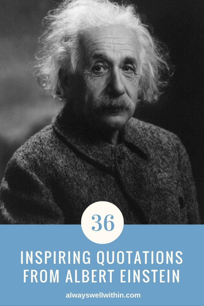 "36 inspiring quotes from Albert Einstein to spark your sense of wonder, open your heart, and expand your perspective.  Here's a taste:  ""Few are those who see with their own eyes and feel with their own hearts."""
