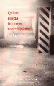 ENCUENTROS DE LECTURAS: Quince poetas franceses contemporáneos