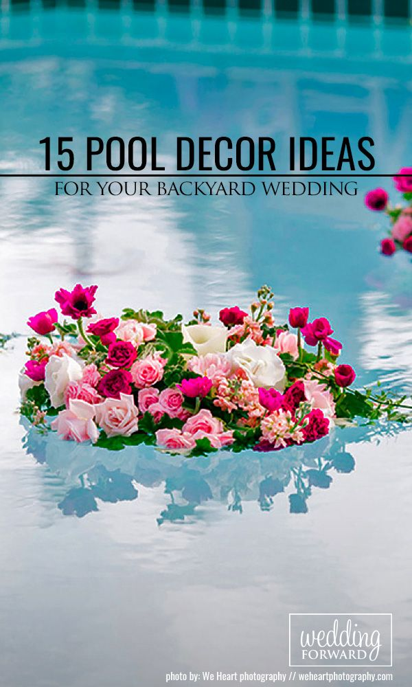 Pool Decorating Ideas poolside wedding decor dln floral photo albums pool decor 15 Pool Decor Ideas For Your Backyard Wedding