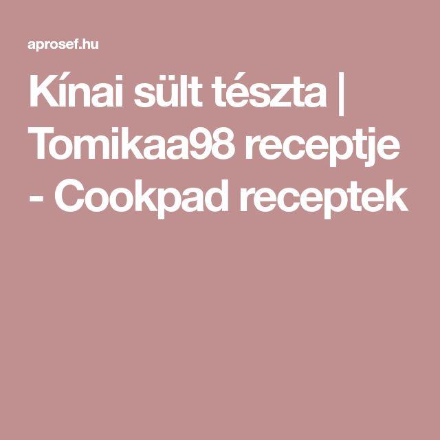 Kínai sült tészta | Tomikaa98 receptje - Cookpad receptek