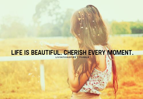 Every Moment Counts Quotes: 25+ Best Ideas About Cherish Every Moment On Pinterest
