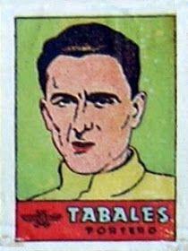 Tabales. Atlético de Madrid. 1941-42. Cromos Bruguera. Portero titular.