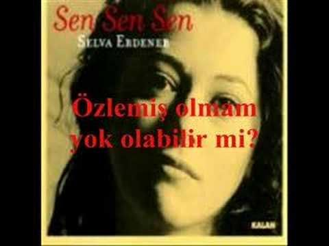 "Selva Erdener ""Sen Sen Sen"" - YouTube"