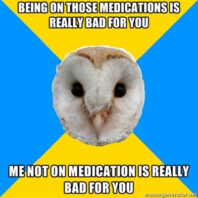 Bipolar Owl on taking meds