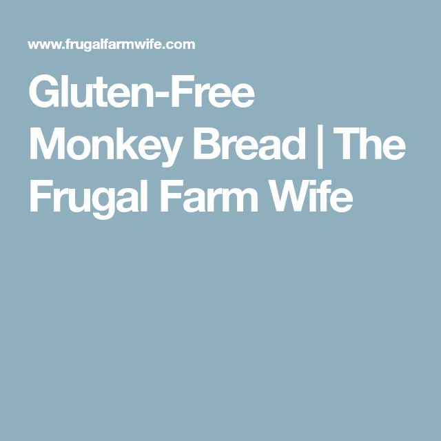 Gluten-Free Monkey Bread | The Frugal Farm Wife