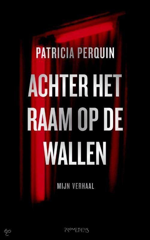 Patricia Perquin, Achter het raam op de wallen