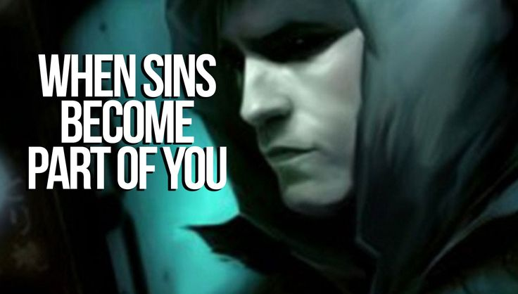 When Sins Become Part Of You - Silent Repenter