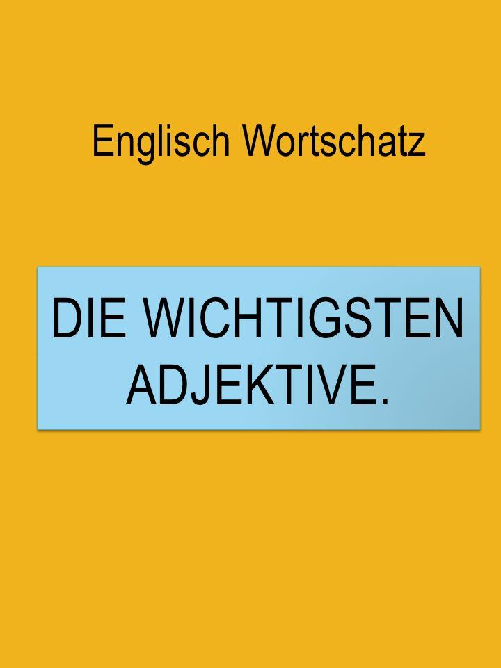 Grundwortschatz: Die wichtigsten englischen Adjektive, PDF zum Drucken