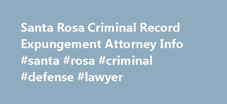 Santa Rosa Criminal Record Expungement Attorney Info #santa #rosa #criminal #defense #lawyer http://debt.nef2.com/santa-rosa-criminal-record-expungement-attorney-info-santa-rosa-criminal-defense-lawyer/  # Criminal Record Expungement Attorney Santa Rosa Criminal Record Expungement Attorney Petaluma Ukiah Lakeport Do you need a criminal record expungement attorney? Why would you want your criminal record expunged or sealed? Well, your arrest record can be discovered by your bank, employer…