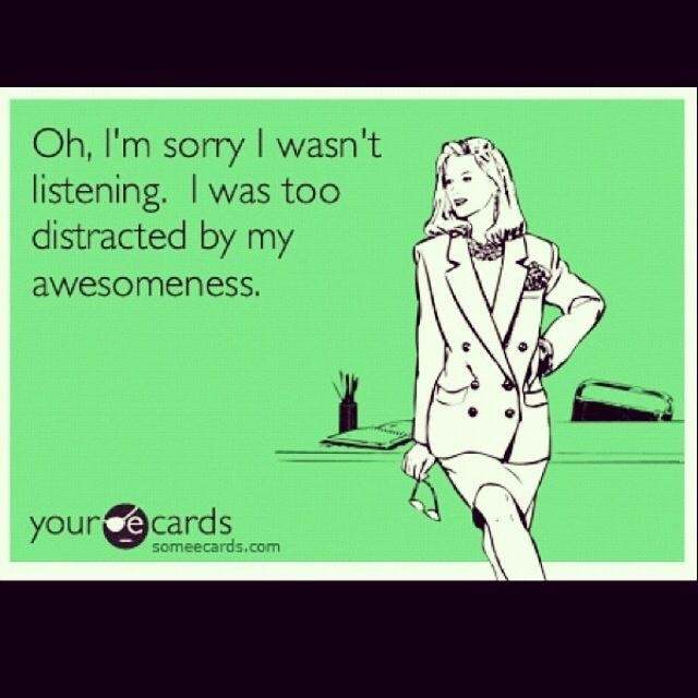 too true. hehe.: Quotes, Distractinglol, True Stories