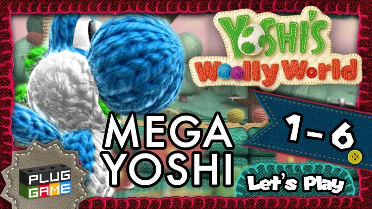 Yoshi's Woolly World - #1-6 O Mega Yoshi (Gameplay Nintendo Wii U 1080p ...