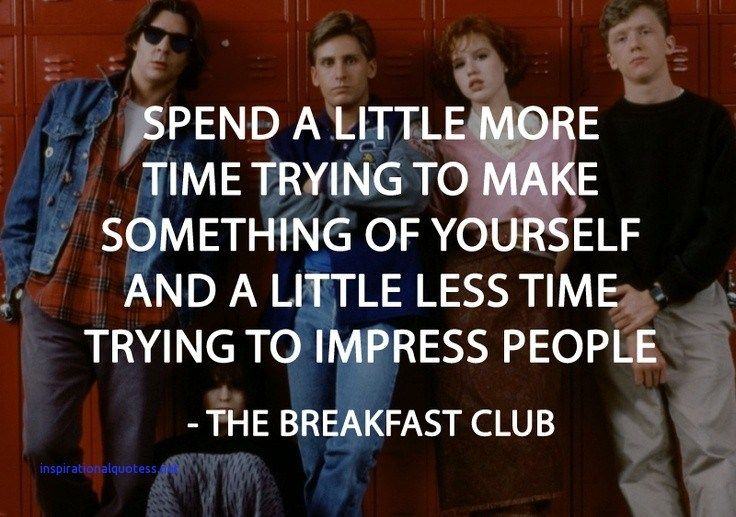 Inspirational Quotes From the Breakfast Club | Breakfast ...
