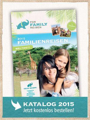 Familienreisen weltweit | Fernreisen mit Kindern | For Family Reisen