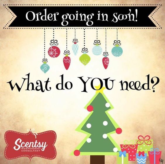 Scentsy order going in soon. Let me know what you need. #scentsbykris: