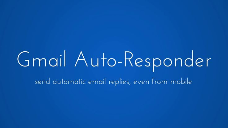 Email Autoresponder for Gmail 2017