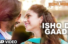 Ishq Di Gaadi Lyrics – Legend of Michael Mishra 2016 | Hindi Movie:-http://www.freemp3alert.in/2016/07/ishq-di-gaadi-lyrics-legend-of-michael.html