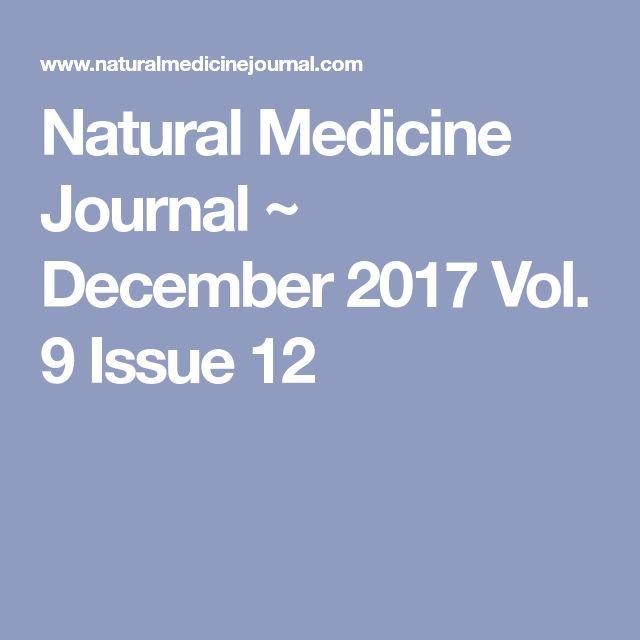 Natural Medicine Journal ~ December 2017 Vol. 9 Issue 12