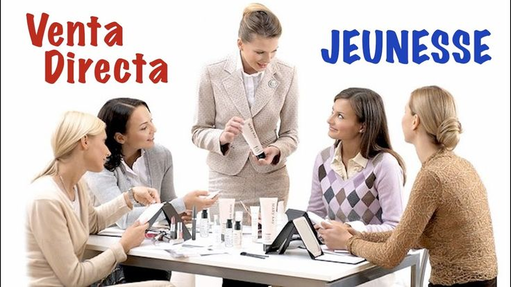 Venta Directa  | JEUNESSE GLOBAL  |  ПРЯМЫЕ ПРОДАЖИ