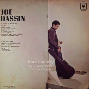 Blue Country - La Discographie de Joe Dassin: 33 RPM - CBS LP 345 - 1966 - Je change un peu de v...
